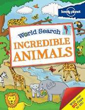 Lonely Planet World Search:  Incredible Animals