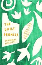 The Daily Promise: 100 Ways to Feel Happy about Your Life