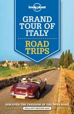 Lonely Planet Grand Tour of Italy Road Trips:  The Territory 3