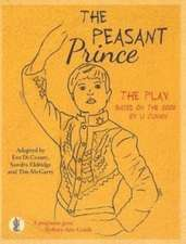 The Peasant Prince: the play