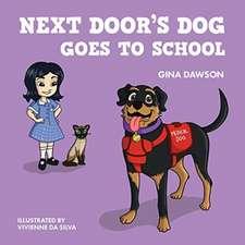 Next Door's Dog Goes to School