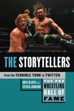 Pro Wrestling Hall Of Fame, The: The Storytellers: From the Terrible Turk to Twitter