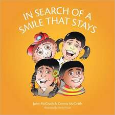 In Search of a Smile That Stays:  A Book of Poetry, Songs and Insight from a Wanderer's Life