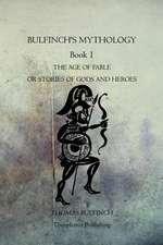 Bulfinch's Mythology Book 1