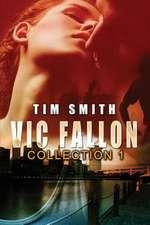 Vic Fallon Collection 1