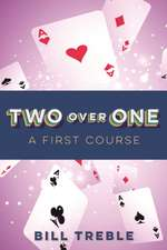 Two Over One