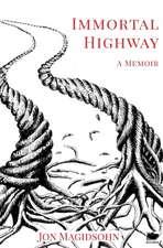 Immortal Highway