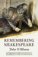 Remembering Shakespeare: The Scope of His Achievement from 'Hamlet' Through 'The Tempest'