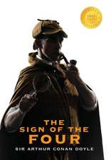 The Sign of the Four (Sherlock Holmes) (1000 Copy Limited Edition)