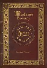 Madame Bovary (100 Copy Limited Edition)