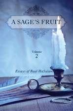 Sages Fruit: Volume 2