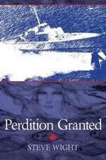 Perdition Granted