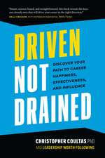 Driven Not Drained