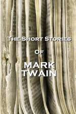 The Short Stories of Mark Twain