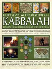 Understanding the Mysteries of Kabbalah:  Offers Concise and Practical Insight Into the Found