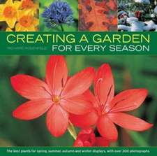 Rosenfeld, R: Creating a Garden for Every Season