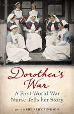 Crewdson, D: Dorothea's War