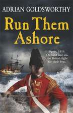 Run Them Ashore