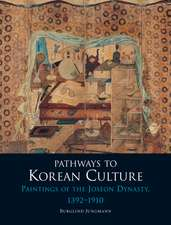 Pathways to Korean Culture: Paintings of the Joseon Dynasty, 1392-1910