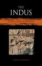 The Indus: Lost Civilizations