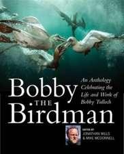 Bobby the Birdman