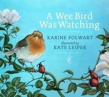 A Wee Bird Was Watching