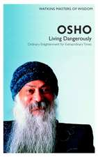 Osho:  Ordinary Enlightenment for Extraordinary Times