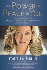 Karlin, M: Power of Peace in You
