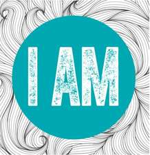 I Am / You Are:  26 Inspiring Designs for Mindful Meditation and Coloring
