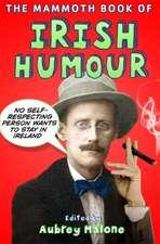 The Mammoth Book of Irish Humour