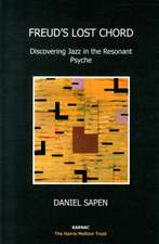 Freud's Lost Chord:  Discovering Jazz in the Resonant Psyche