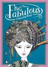 Big Fabulous Colouring Book