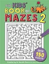 Kids' Book of Mazes 2