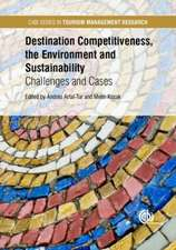 Destination Competitiveness, the Environment and Sustainability