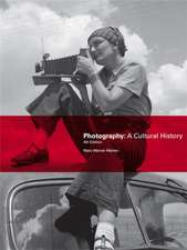 Photography:A Cultural History