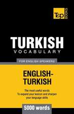 Turkish Vocabulary for English Speakers - 5000 Words:  Organization, Finance and Capital Markets