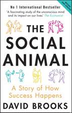The Social Animal: A Story of How Success Happens