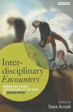 Interdisciplinary Encounters: Hidden and Visible Explorations of the Work of Adrian Rifkin