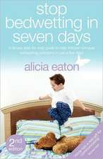 Stop Bedwetting in Seven Days - A Simple Step-By-Step Guide to Help Children Conquer Bedwetting Problems in Just a Few Days.:  A Trans-African Adventure