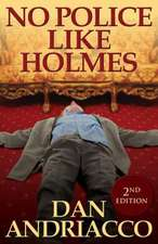 No Police Like Holmes (McCabe and Cody Book 1):  A Portuguese Perspective - 2nd Edition