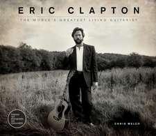 Welch, C: Eric Clapton