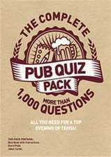 The Complete Pub Quiz Pack: More Than 1,000 Questions