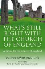 What's Still Right with the Church of England