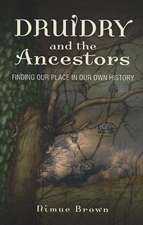 Druidry and the Ancestors – Finding our place in our own history