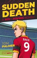 Sudden Death: A Roy of the Rovers Novel