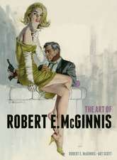 The Art of Robert E McGinnis:  Art and Technique in the Golden Age of Studios