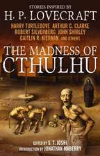 The Madness of Cthulhu, Volume 1:  An Anthology of the Weird West