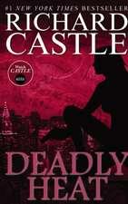 Nikki Heat Book Five - Deadly Heat: (Castle)