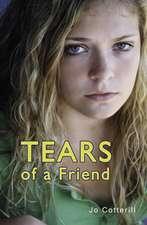 Cotterill, J: Tears of a Friend
