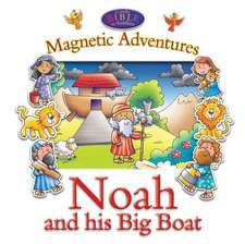 Noah and His Big Boat--Magnetic Adventures:  With Pop-Up Play Scenes